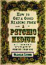 HOW TO GET A GOOD READING FROM A PSYCHI MEDIUM